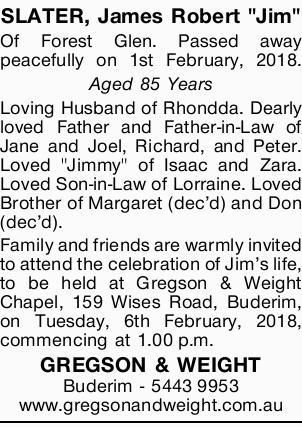 """SLATER, James Robert """"Jim""""   Of Forest Glen. Passed away peacefully on 1st February..."""