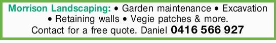 Morrison Landscaping:   Garden maintenance   Excavation   Retaining walls   Vegie...