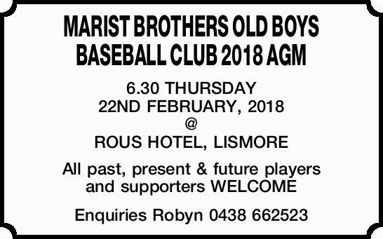 MARIST BROTHERS OLD BOYS BASEBALL CLUB 2018 AGM   6.30 THURSDAY 22ND FEBRUARY, 2018 @ ROUS HO...