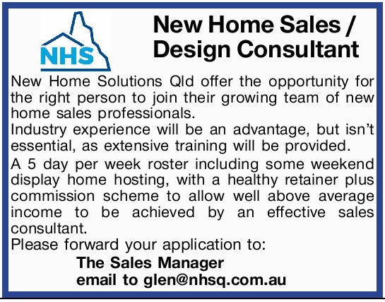 New Home Solutions Qld offer the opportunity for the right person to join their growing team of n...