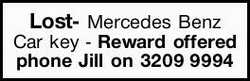 Lost- Mercedes Benz Car key - Reward offered phone Jill on 32099994