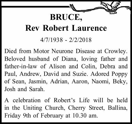 BRUCE, Rev Robert Laurence   4/7/1938 - 2/2/2018   Died from Motor Neurone Disease at Cro...