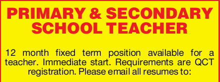 12 month fixed term position available for a teacher. Immediate start. Requirements are QCT regis...