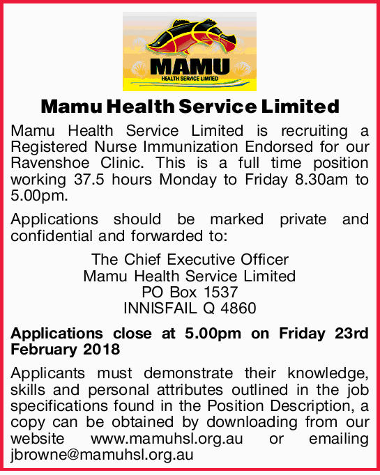 Mamu Health Service Limited is recruiting a Registered Nurse Immunization Endorsed for our Ravens...