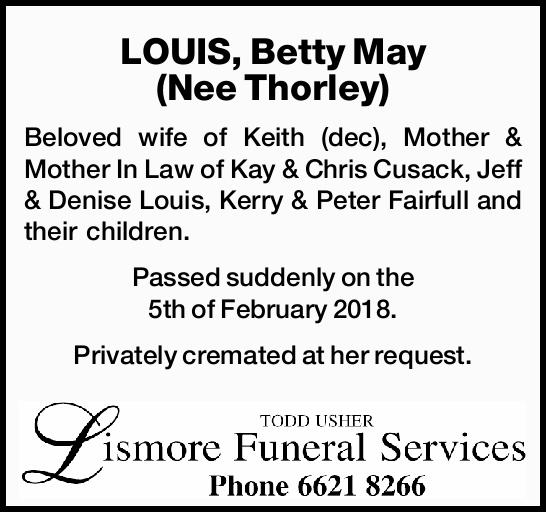 LOUIS, Betty May (Nee Thorley)