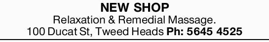 100 Ducat St, Tweed Heads   Ph: (07) 56454525