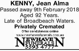 KENNY, Jean Alma   Passed away 9th February 2018 Aged 92 Years.   Late of Broadbeach Wate...