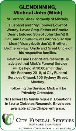 "GLENDINNING, Micheal John (Mick) of Torrens Creek, formerly of Mackay. Husband and ""My Forever..."
