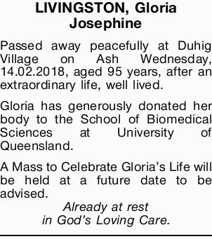 Passed away peacefully at Duhig Village on Ash Wednesday, 14.02.2018, aged 95 years, after an ext...