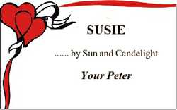 SUSIE ...... by Sun and Candelight Your Peter