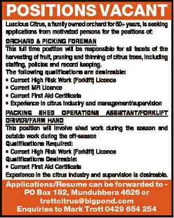 POSITIONS VACANT Luscious Citrus, a family owned orchard for 60+ years, is seeking applications from...