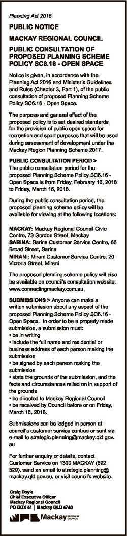 Planning Act 2016 PUBLIC NOTICE MACKAY REGIONAL COUNCIL PUBLIC CONSULTATION OF PROPOSED PLANNING SCH...