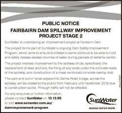 PUBLIC NOTICE FAIRBAIRN DAM SPILLWAY IMPROVEMENT PROJECT STAGE 2 SunWater is undertaking an improvem...