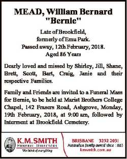 "MEAD, William Bernard ""Bernie"" Late of Brookfield, formerly of Emu Park. Passed away, 12th..."
