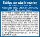 Builders interested in tendering for construction work