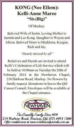 """KONG (Nee Ellem): Kelli-Anne Maree """"Sis (Big)"""" Of Mackay. Beloved Wife of Justin. Loving M..."""