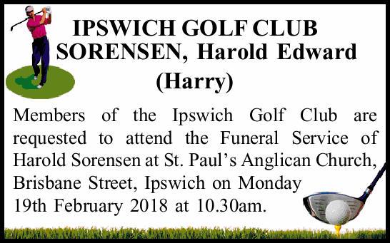 IPSWICH GOLF CLUB   SORENSEN, Harold Edward (Harry)   Members of the Ipswich Golf Club ar...