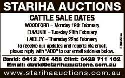 STARIHA AUCTIONS CATTLE SALE DATES 6764053aa WOODFORD - Monday 19th February EUMUNDI - Tuesday 20th...