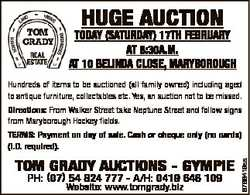 HUGE AUCTION TODAY (SATURDAY) 17TH FEBRUARY AT 8:30A.M. AT 10 BELINDA CLOSE, MARYBOROUGH Hundreds of...