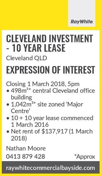 CLEVELAND INVESTMENT - 10 YEAR LEASE Cleveland QLD   EXPRESSION OF INTEREST   Closing 1...