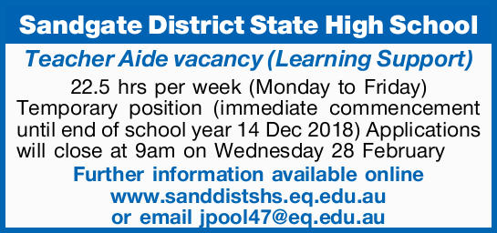 Sandgate District State High School Teacher Aide vacancy (Learning Support) 