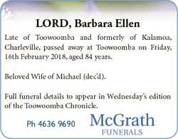 LORD, Barbara Ellen Late of Toowoomba and formerly of Kalamoa, Charleville, passed away at Toowoomba...
