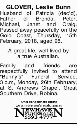 GLOVER, Leslie Bunn   Husband of Patricia (dec'd), Father of Brenda, Peter, Michael, Jane...