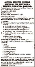 AnnuAl GenerAl MeetinG WArWick rSl ServiceS & citizenS MeMoriAl club inc. 6762115aa Notice is hereby given that the Annual General Meeting of the above Club will be held on: Tuesday, March 27th 2018 Club Auditorium, 65 Albion Street, Warwick, QLD, 4370 Commencing at 7:00pm As per the Club Constitution Rules ...