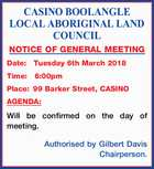CASINO BOOLANGLE LOCAL ABORIGINAL LAND COUNCIL NOTICE OF GENERAL MEETING