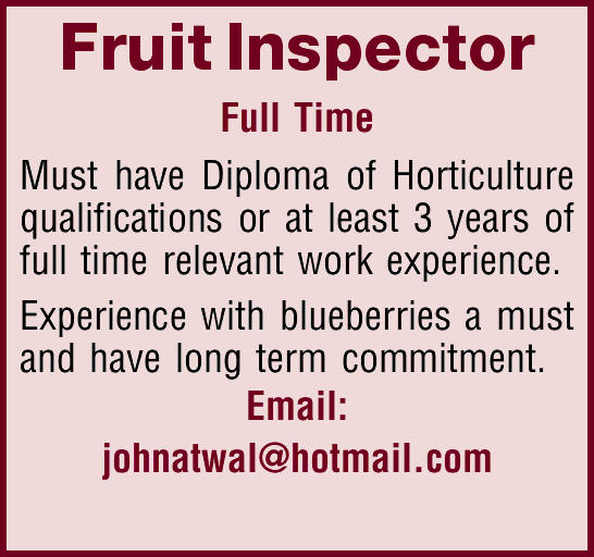 Fruit Inspector Full Time   Must have Diploma of Horticulture qualifications or at least 3 ye...