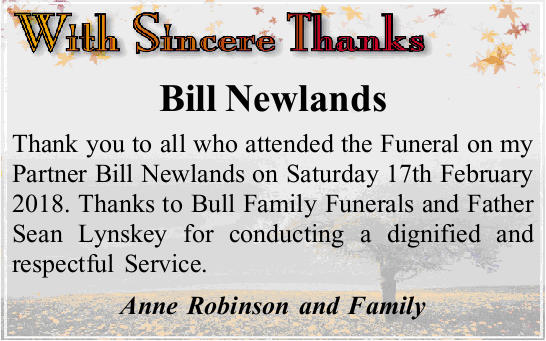 Thank you to all who attended the Funeral on my Partner Bill Newlands on Saturday 17th February 2...