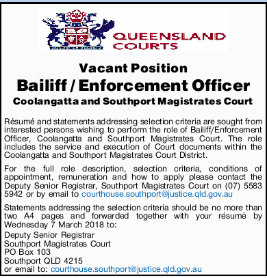 Vacant Position Bailiff / Enforcement Officer Coolangatta and Southport Magistrates Court
