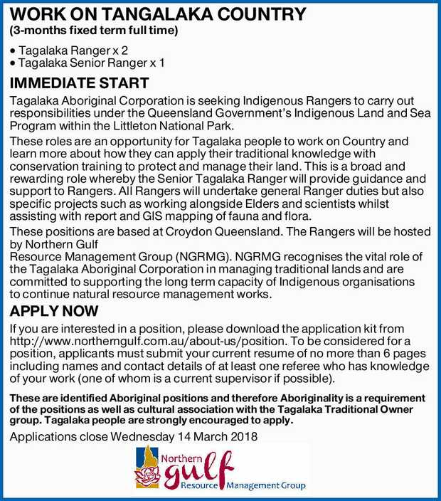 WORK ON TANGALAKA COUNTRY (3-months fixed term full time) Tagalaka Ranger x 2 Tagalaka Senior Ran...
