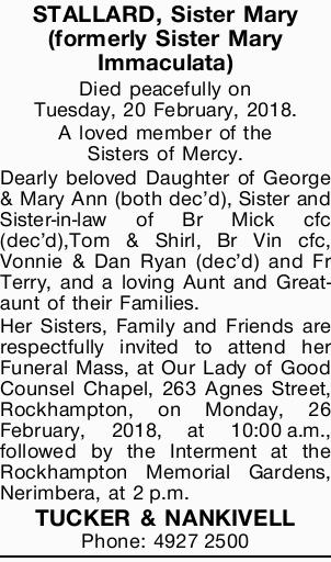 Died peacefully on Tuesday, 20 February, 2018.   A loved member of the Sisters of Mercy. Dear...