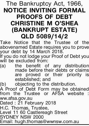 NOTICE INVITING FORMAL PROOFS OF DEBT CHRISTINE M O'SHEA (BANKRUPT ESTATE) QLD 5089/14...