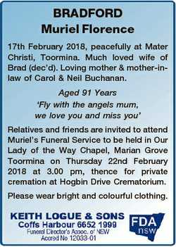 BRADFORD Muriel Florence 17th February 2018, peacefully at Mater Christi, Toormina. Much loved wife...