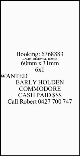 WANTED EARLY HOLDEN COMMODORE CASH PAID $$$