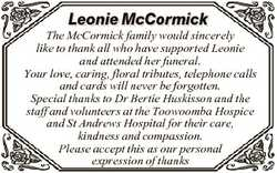 Leonie McCormick The McCormick family would sincerely like to thank all who have supported Leonie an...