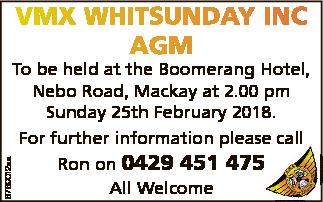 To be held at the Boomerang Hotel, Nebo Road, Mackay at 2.00 pm Sunday 25th February 2018....