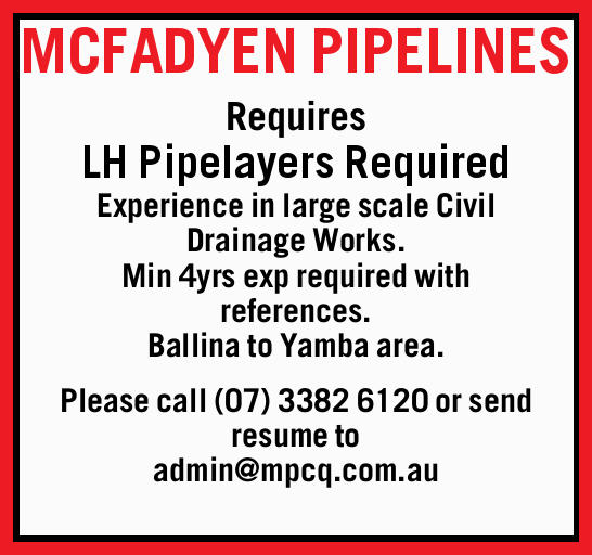 MCFADYEN PIPELINES Requires LH Pipelayers Required