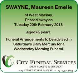 SWAYNE, Maureen Emelie of West Mackay. Passed away on Tuesday 20th February 2018, Aged 89 years. Fun...