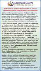 SDRC makes another $60k available to not-forprofits through its 2017/18 Grants to Community Not-for-profit organisations across the Southern Downs region are being offered an opportunity to apply for a portion of the additional $60,000 being made available by Council for its Grants to Community funding programs, which is ...