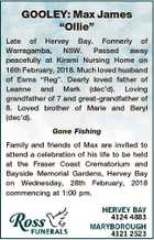 """GOOLEY: Max James """"Ollie"""" Late of Hervey Bay. Formerly of Warragamba, NSW. Passed away peacefully at Kirami Nursing Home on 16th February, 2018. Much loved husband of Esma """"Reg"""". Dearly loved father of Leanne and Mark (dec'd). Loving grandfather of 7 and great-grandfather of 8. Loved brother of Marie ..."""