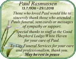 Paul Rasmussen 13.7.1936  29.1.2018 Those who loved Paul would like to sincerely thank those who att...