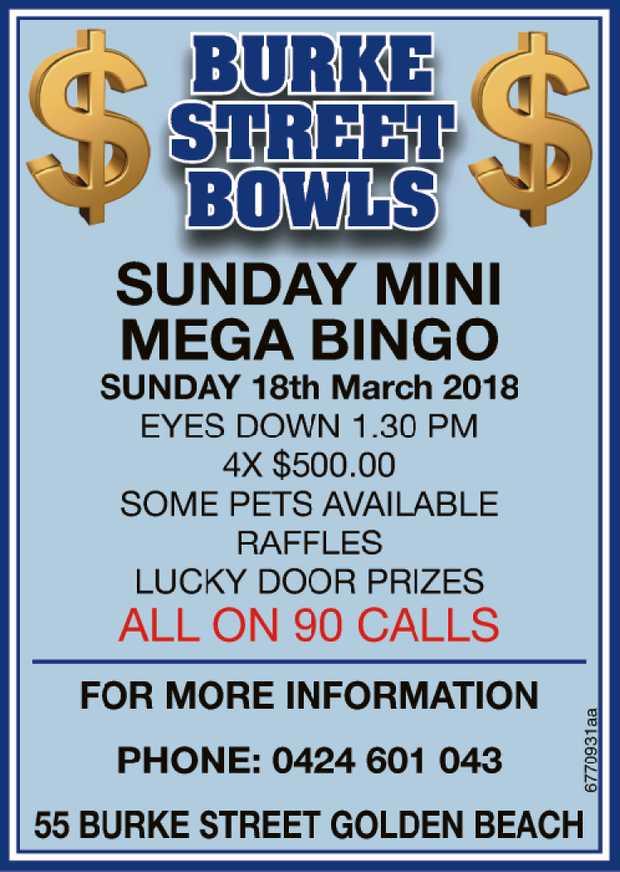 BURKE STREETBOWLS   SUNDAY MINI MEGA BINGO   $ $ $ $ $ $ $ $ $ $ $ $ $ $ $ $ $   SUND...