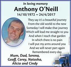 Anthony  O'Neill 14/10/1972 ~ 24/4/2017