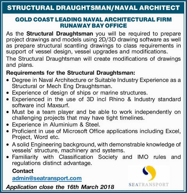 STRUCTURAL DRAUGHTSMAN/NAVAL ARCHITECT GOLD COAST LEADING NAVAL ARCHITECTURAL FIRM RUNAWAY BAY OF...