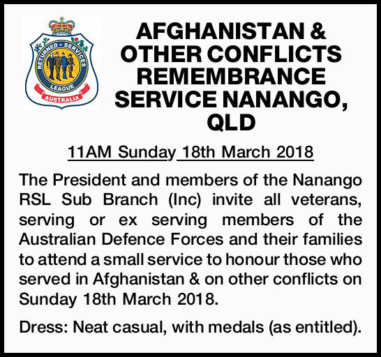 AFGHANISTAN & OTHER CONFLICTS REMEMBRANCE SERVICE NANANGO, QLD 11AM