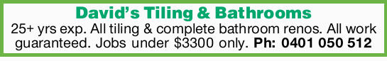 25+ Years Experience   All tiling & complete bathroom renos   All work guaranteed  ...