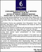 CURRUMBIN PALM BEACH RSL & SERVICES MEMORIAL CLUB INC. NOTICE OF ANNUAL GENERAL MEETING FRIDAY MAY 18, 2018 COMMENCING AT 1.00PM